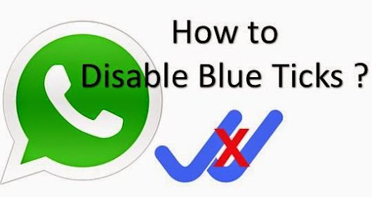 Remove the Blue Tick Mark in Whatsapp ~ Tricky Trap..