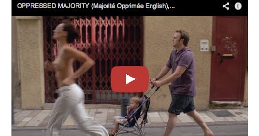 The Oppressed Majority: A Hilarious and Heartbreaking French Short Film about a World in Which Men Are Subject to Sexism