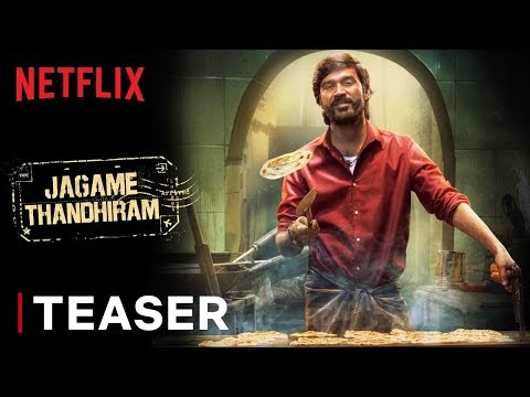 Jagame Thandhiram Tamil Movie Teaser