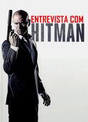 Entrevista com hitman | filmes-netflix.blogspot.com