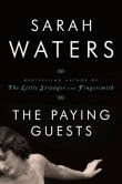 Book Cover Image. Title: The Paying Guests, Author: Sarah Waters