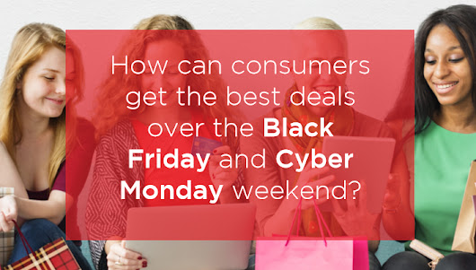 How to Get the Best Black Friday & Cyber Monday Deals – Free E-Book