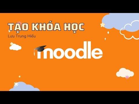 Tạo Khóa học Trên Moodle