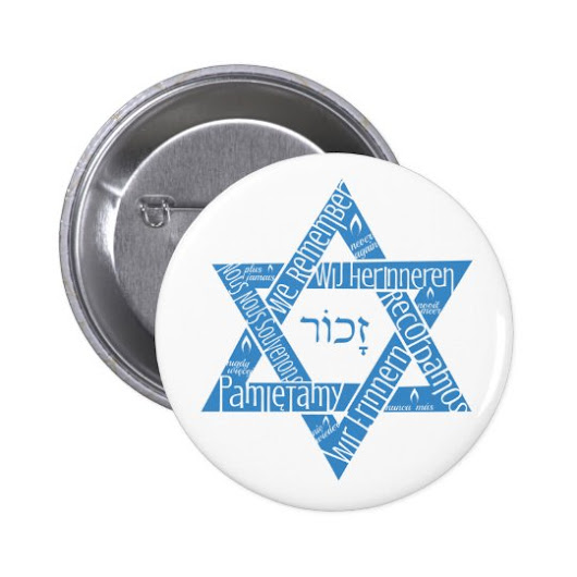 "Star of David ""We Remember - Never Again"" Pinback Button"