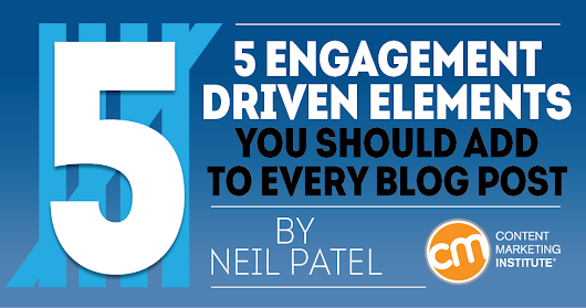 5 Engagement-Driven Elements You Should Add to Every Blog Post