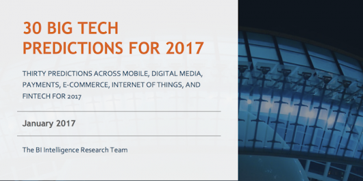 30 big tech predictions for 2017