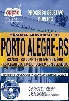 Apostila Processo Seletivo Público Câmara de Porto Alegre 2018 | ESTÁGIO - ESTUDANTES DE ENSINO MÉDIO E CURSO TÉCNICO DE NÍVEL MÉDIO