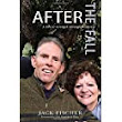 After The Fall: A Life of Strength Through Weakness: Jack Fischer, Joyce Lister: 9780692984666: Amazon.com: Books