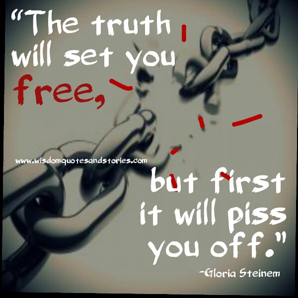 The Truth Will Set You Free Wisdom Quotes Stories