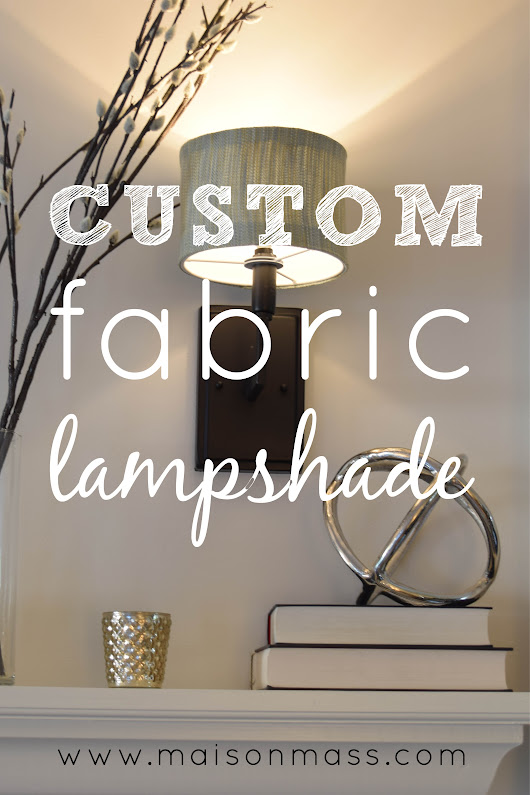 Custom Fabric Lampshades • Maison Mass