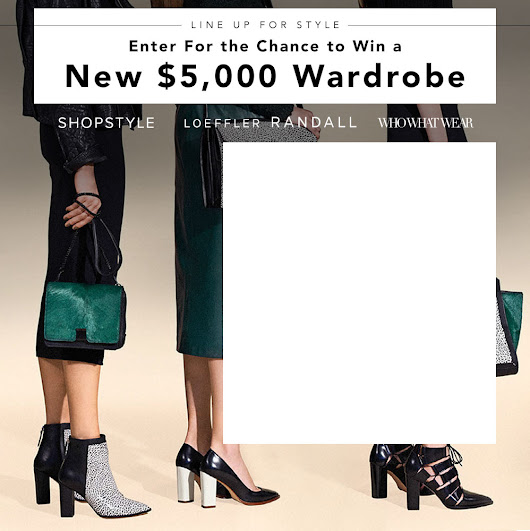 Enter For The Chance to Win a New $5,000 Wardrobe!