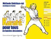 Karaté pour tous - Volume 1 : ceintures blanche, blanche-jaune, jaune et jaune-orange (KARATE) Orientation Livre électronique complet