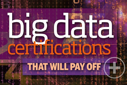 Your guide to the top big data certifications today