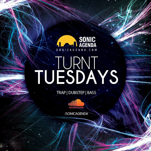 Sonic Selections Presents: TURNT Tuesdays 04.07.15