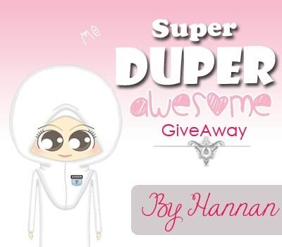 Super Duper Awesome Giveaway by Hannan