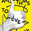 Algorithms To Live By: The Computer Science of Human Decisions: : Brian Christian, Tom Griffiths: 9780008166090: Books