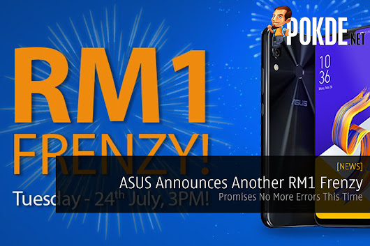 ASUS Announces Another RM1 Frenzy - Promises No More Errors This Time – Pokde