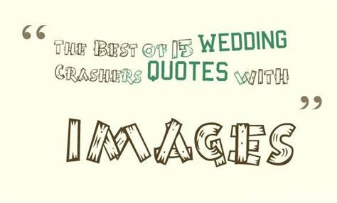 The Best of 14 Wedding Crashers quotes with images ? quotes