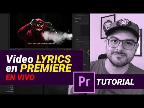 Como Crear Videos Lyrics en Premiere