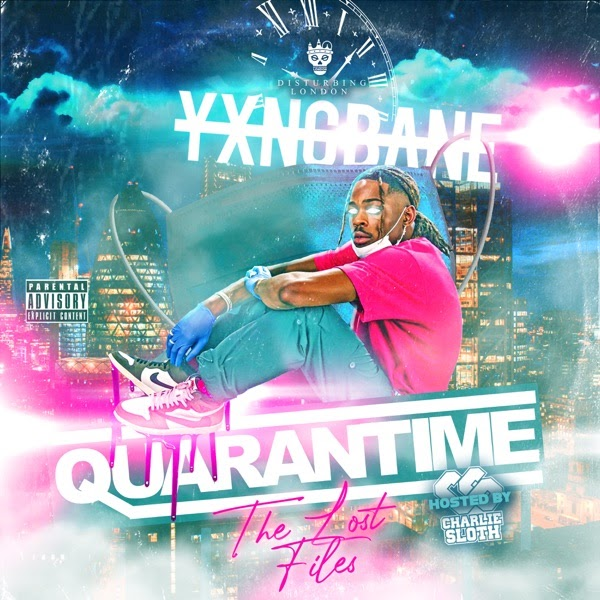 ALBUM: Yxng Bane - Quarantime: The Lost Files | ZIP (2020)