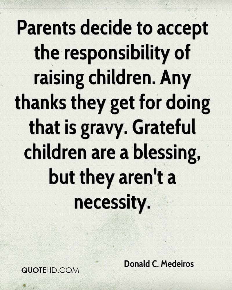 Quotes About Responsible Parents 42 Quotes