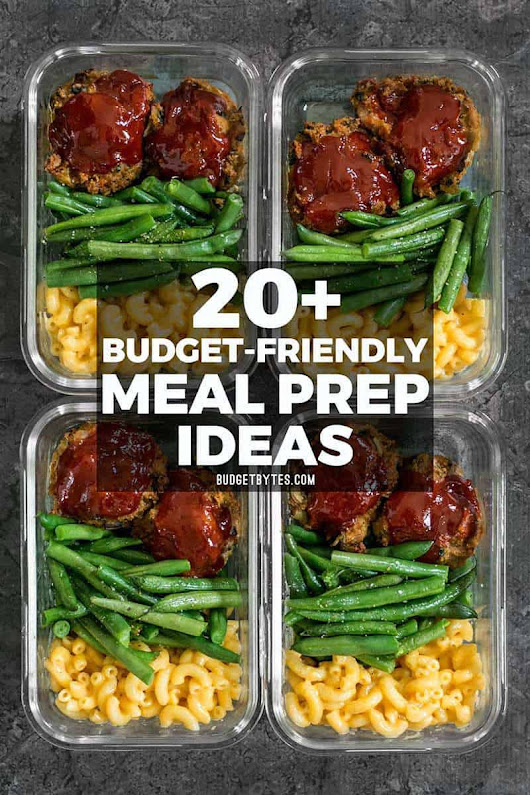20+ Budget Friendly Meal Prep Ideas