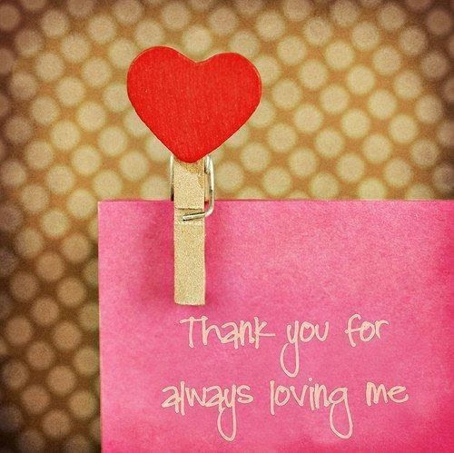 Thank You For Loving Me Unconditionally Quotes