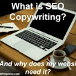 What is SEO Copywriting and What Can It Do For my Website?