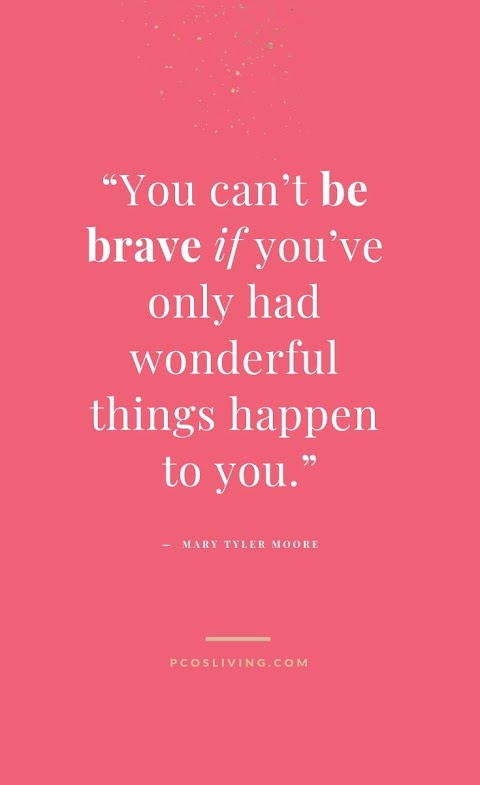 Bravery Quotes About Life
