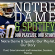 Notre Dame and Spotify: Happy Together - Her Loyal Sons