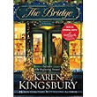 The Bridge by Karen Kingsbury - A Book Review
