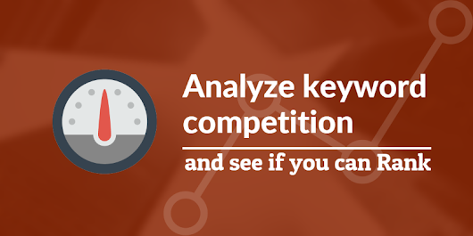 How to check keyword competition and see if you can rank