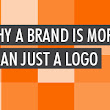 Why a Brand is More Than Just a Logo
