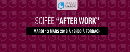 Billetterie : After Work à Forbach le 13 mars