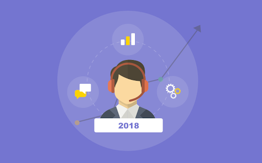 Expert Opinion: Top 3 Customer Support Trends to look for in 2018