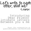 Introducing Dear Friend, Intimate Letters Between You and Me