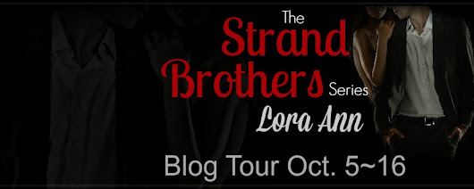 Blog Tour & Review: The Strand Brothers Series by Lora Ann