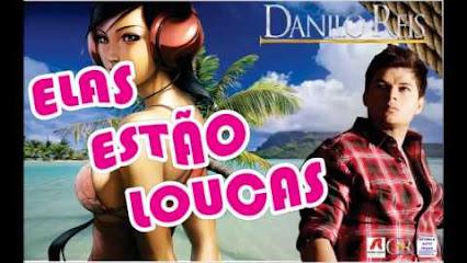 Danilo Reis - Elas Estão Loucas  – Mp3 (2013)