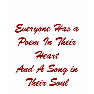 Everyone Has a Poem T-shirt shirt
