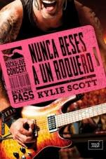Nunca beses a un rockero (Stage Dive IV) Kylie Scott