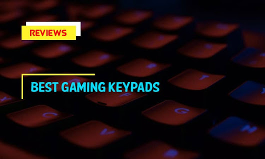 Reviews of The 8 Best Gaming Keypads in 2018 With Buying Guides - BestSelectedProducts