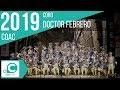 Doctor Febrero (Coro). COAC 2019