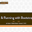 Up and Running with Twitter Bootstrap: Refresh Boston, January 2013