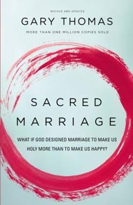 Sacred Marriage, Revised Edition  -     By: Gary Thomas