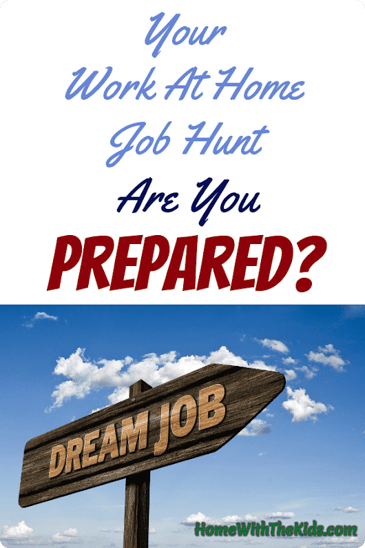Your Work at Home Job Hunt - Are You Prepared?