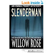 Slenderman (Emma Frost Book 9) - Kindle edition by Willow Rose. Mystery, Thriller & Suspense Kindle eBooks @ Amazon.com.
