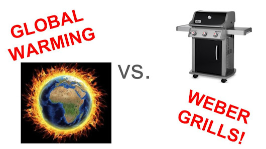 Climate Change VS. a Weber Grill!