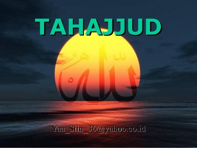 Tata Cara Sholat Tahajjud