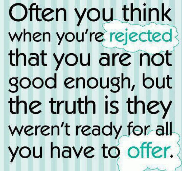 Quotes About Rejected Effort 9 Quotes