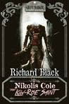 Nikolis Cole: The Low-Rise Saint